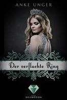 Anke Unger: Der verfluchte Ring (Die Chroniken der Götter 4)
