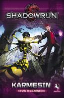 Kevin R. Czarnecki: Shadowrun: Karmesin