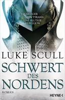 Luke Scull: Schwert des Nordens ★★★★