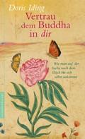 Doris Iding: Vertrau dem Buddha in dir ★★★★