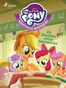 Penumbra Quill: My Little Pony - Ponyville Mysteries - Ein Schulhaus voller Geheimnisse