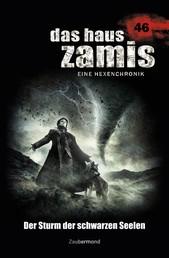 Das Haus Zamis 46 – Der Sturm der schwarzen Seelen