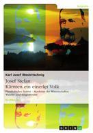 Karl Josef Westritschnig: Josef Stefan: Kärnten ein einerlei Volk