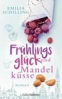 Emilia Schilling: Frühlingsglück und Mandelküsse ★★★★
