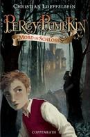Christian Loeffelbein: Percy Pumpkin - Band 1 ★★★★