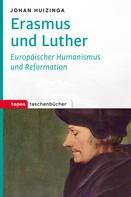 Johan Huizinga: Erasmus und Luther ★★★★
