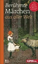 Berühmte Märchen aus aller Welt Band 3 - Vom Löweneckerchen bis Rumpelstilzchen