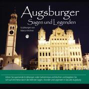 Augsburger Sagen und Legenden - Stadtsagen Augsburg