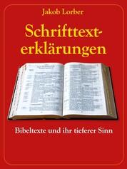 Schrifttexterklärungen - Bibeltexte und ihr tieferer Sinn