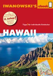 Hawaii - Reiseführer von Iwanowski - Individualreiseführer mit vielen Karten und Karten-Download