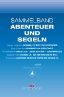 Hannes Lindemann: Maritime E-Bibliothek: Sammelband Abenteuer und Segeln