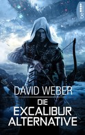 David Weber: Die Excalibur-Alternative ★★★★