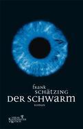Frank Schätzing: Der Schwarm ★★★★
