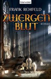 Zwergenblut - Roman
