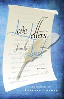 Barbara Holmes: Love Letters from the Lord (Volume 3)