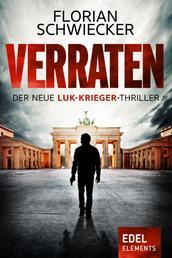 Verraten - Der neue Luk-Krieger-Thriller
