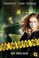 Jennifer Lynn Barnes: The Gifted - Auf ewig dein ★★★★★