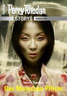 Verena Themsen: PERRY RHODAN-Storys: Des Menschen Pflicht