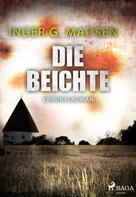 Inger Gammelgaard Madsen: Die Beichte - Roland Benito-Krimi 4 ★★★★
