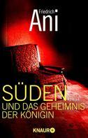 Friedrich Ani: Süden und das Geheimnis der Königin ★★★★