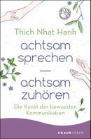 Thich Nhat Hanh: achtsam sprechen - achtsam zuhören ★★★★