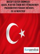 Robert Sasse: Recep Tayyip Erdogan (Biografie kompakt) ★★★★★