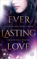 Lauren Palphreyman: Everlasting Love - Valentines Rache ★★★★★