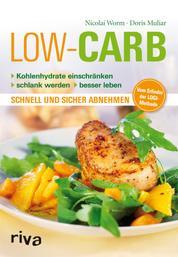 Low Carb - Kohlenhydrate einschränken - schlank werden - besser leben