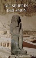 Birgit Furrer-Linse: Die Seherin des Amun ★★★★★