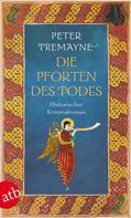 Peter Tremayne: Die Pforten des Todes ★★★★