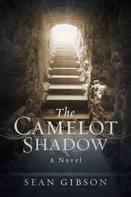 Sean Gibson: The Camelot Shadow