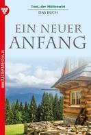 Friederike von Buchner: Toni der Hüttenwirt – Das Buch – Heimatroman