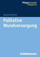Susanne Danzer: Palliative Wundversorgung ★★★★★