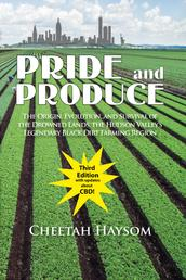 Pride and Produce - The Origin, Evolution, and Survival of the Drowned Lands, the Hudson Valley