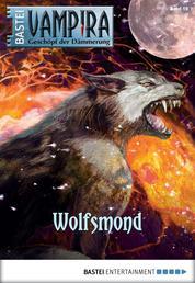 Vampira - Folge 19 - Wolfsmond
