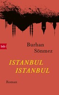 Burhan Sönmez: Istanbul Istanbul ★★★★★
