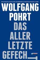 Wolfgang Pohrt: Das allerletzte Gefecht