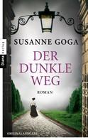 Susanne Goga: Der dunkle Weg ★★★★