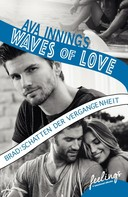 Ava Innings: Waves of Love - Brad: Schatten der Vergangenheit ★★★★