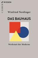 Winfried Nerdinger: Das Bauhaus ★★★★★