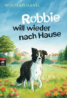 Wolfram Hänel: Robbie will wieder nach Hause ★★★★★