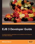 Michael Sikora: EJB 3 Developer Guide