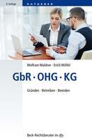 Wolfram Waldner: GbR, OHG, KG