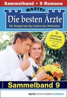 Katrin Kastell: Die besten Ärzte 9 - Sammelband