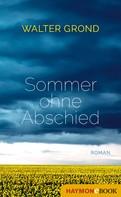 Walter Grond: Sommer ohne Abschied ★★★
