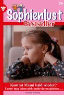 Marietta Brem: Sophienlust Bestseller 24 – Familienroman