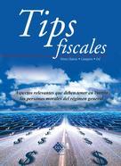 José Pérez Chávez: Tips fiscales 2016