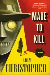 Made to Kill - A Ray Electromatic Mystery