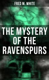 The Mystery of the Ravenspurs - The Black Valley