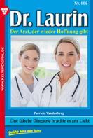 Patricia Vandenberg: Dr. Laurin 108 – Arztroman ★★★★★
